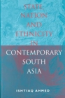 State, Nation and Ethnicity in Contemporary South Asia - Book