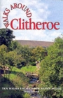 Walks Around Clitheroe : Ten Walks of Seven Miles or Less - Book