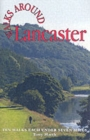 Walks Around Lancaster : Ten Walks of Seven Miles or Less - Book