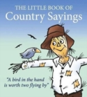 Little Book of Country Sayings - Book