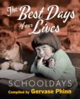 Schooldays: Best Days of Our Lives : Volume 1 - Book