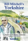 Bill Mitchell's Yorkshire - Book