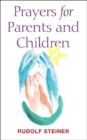 Prayers for Parents and Children - Book