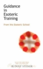 Guidance in Esoteric Training : From the Esoteric School - Book