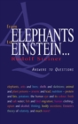 From Elephants to Einstein : Answers to Questions - Book