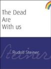 The Dead Are With Us - Book