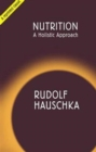 Nutrition : A Holistic Approach - Book