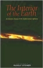 The Interior of the Earth : An Esoteric Study of the Subterranean Spheres - Book