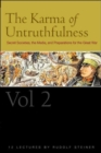 The Karma of Untruthfulness : Secret Socieities, the Media, and Preparations for the Great War v. 2 - Book