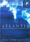 Atlantis : The Fate of a Lost Land and Its Secret Knowledge - Book