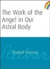 The Work of the Angel in Our Astral Body - Book