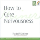 How to Cure Nervousness - Book
