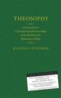 Theosophy : An Introduction to the Supersensible Knowledge of the World and the Destination of Man - Book