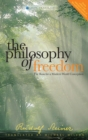 The Philosophy of Freedom : The Basis for a Modern World Conception - eBook