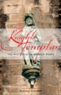 The Knights Templar : The Mystery of the Warrior Monks - eBook