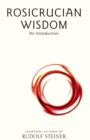 Rosicrucian Wisdom : An Introduction - eBook