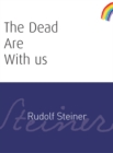 The Dead Are With Us - eBook
