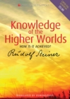 Knowledge of the Higher Worlds : How is it Achieved? - eBook