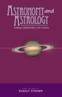 Astronomy and Astrology : Finding a Relationship to the Cosmos - eBook