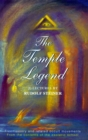 The Temple Legend : Freemasonry and Related Occult Movements from the Contents of the Esoteric School - eBook