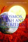Cosmos, Earth and Nutrition : The Biodynamic Approach to Agriculture - eBook