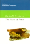 The Heart of Peace : Meditations for Courage and Tranquility - eBook