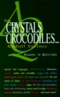 From Crystals to Crocodiles : Answers to Questions - eBook