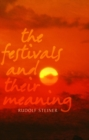 The Festivals and Their Meaning - eBook