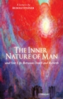 The Inner Nature of Man : And Our Life Between Death and Rebirth - Book