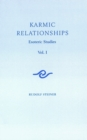 Karmic Relationships: Volume 1 : Esoteric Studies - eBook