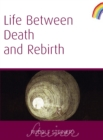 Life Between Death and Rebirth - eBook