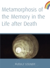 Metamorphosis of the Memory in the Life After Death - eBook