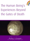 Human Being's Experiences Beyond The Gates of Death - eBook