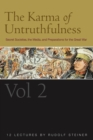 The Karma of Untruthfulness: v. 2 : Secret Socieities, the Media, and Preparations for the Great War - eBook