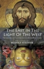 The East In Light Of The West : The Children of Lucifer and the Brothers of Christ - Book