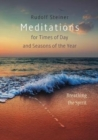 Meditations : for Times of Day and Seasons of the Year. Breathing the Spirit - Book