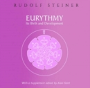 Eurythmy, Its Birth and Development - Book