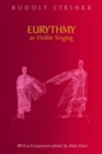 Eurythmy as Visible Singing - Book