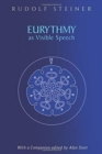 Eurythmy as Visible Speech - Book