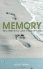 Memory : Remembering and Forgetting - Book