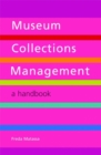 Museum Collections Management : A Handbook - eBook