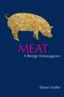 Meat : A Benign Extravagance - Book
