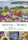 Around the World in 80 Plants - eBook