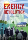 Energy Revolution : Your Guide to Repowering the Energy System - Book