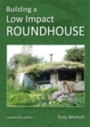 Building a Low Impact Roundhouse - eBook
