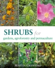 Shrubs for Gardens, Agroforestry and Permaculture - Book