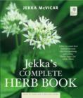 Jekka's Complete Herb Book - Book