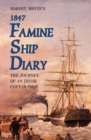 Robert Whyte's Famine Ship Diary 1847 - Book