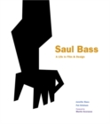 Saul Bass : A Life in Film & Design - Book