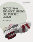 Prototyping and Modelmaking for Product Design - Book